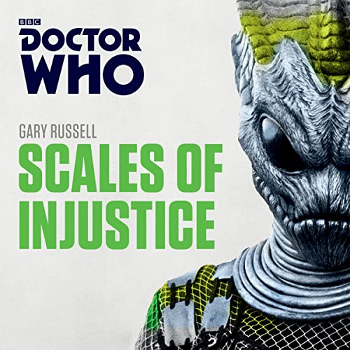 Doctor Who: Scales of Injustice: 3rd Doctor Novelisation: Gary Russell
