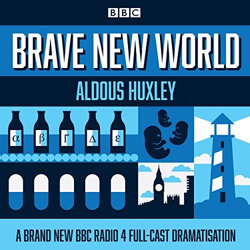 Brave New World: Aldous Huxley (author),