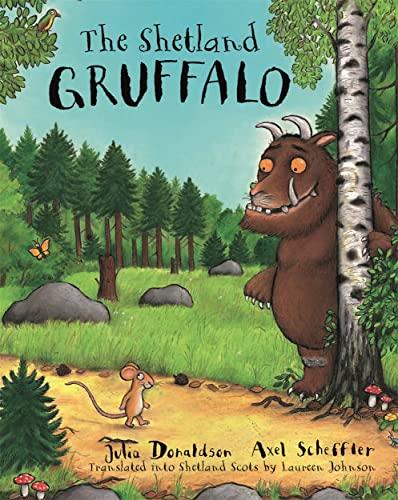 9781785300073: The Shetland Gruffalo (Scots Edition)