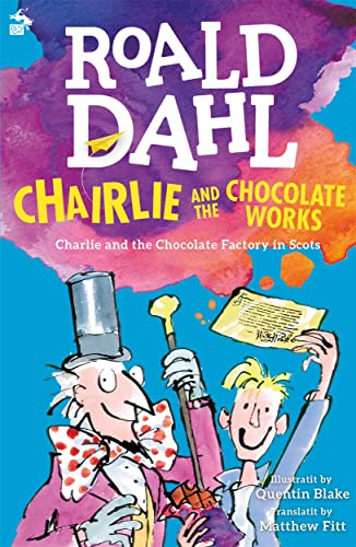 9781785300837: Chairlie and the Chocolate Works: Charlie and the Chocolate Factory in Scots
