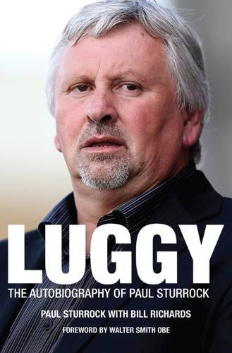9781785310454: Luggy: The Autobiography of Paul Sturrock