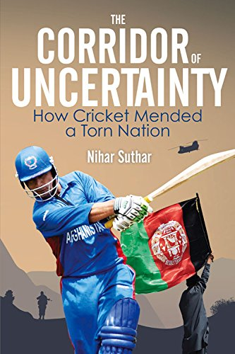 9781785311178: The Corridor of Uncertainty: How Cricket Mended a Torn Nation