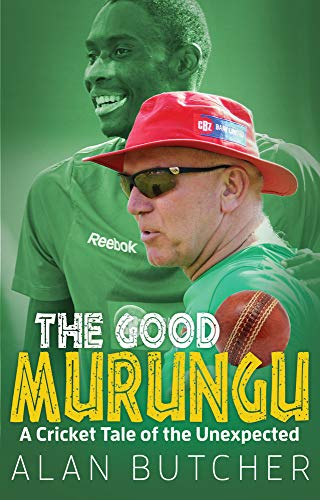 9781785311314: The Good Murungu?: A Cricket Tale of the Unexpected