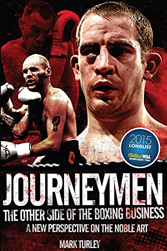 9781785311444: Journeymen: The Other Side of the Boxing Business, a New Perspective on the Noble Art