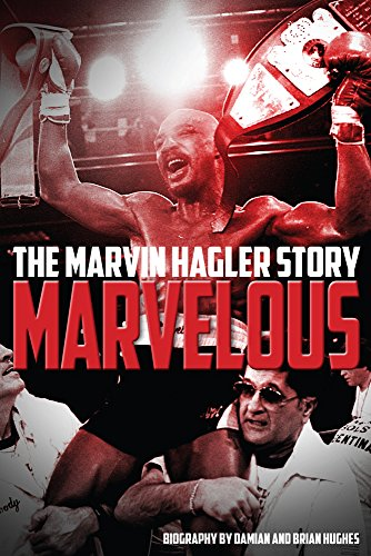 Marvelous: The Marvin Hagler Story: Hughes, Brian; Hughes, Damian