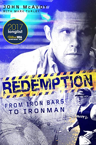 9781785312069: Redemption: From Iron Bars to Ironman