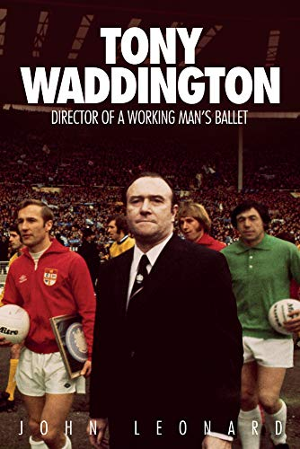 9781785314230: Tony Waddington: Director of a Working Man's Ballet