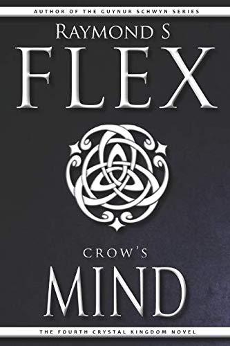 Crow s Mind (Paperback): Raymond S Flex