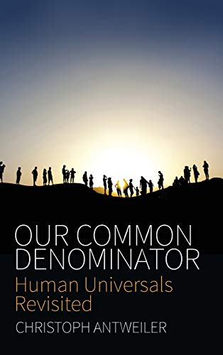 9781785330933: Our Common Denominator: Human Universals Revisited