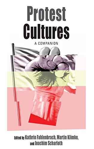 9781785331480: Protest Cultures: A Companion (Protest, Culture & Society)