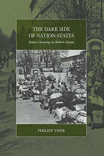9781785331954: The Dark Side of Nation-States: Ethnic Cleansing in Modern Europe (War and Genocide)