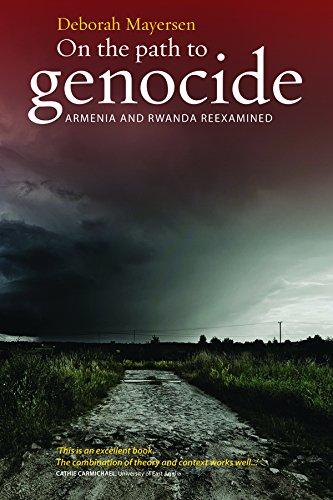 On the Path to Genocide: Armenia and Rwanda Reexamined: Deborah Mayersen