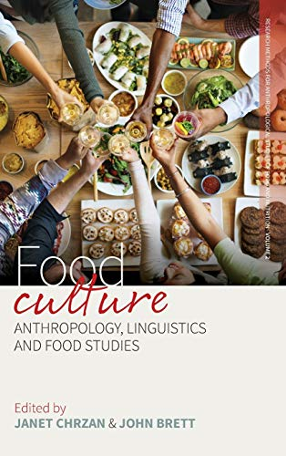 9781785332890: Food Culture: Anthropology, Linguistics and Food Studies (Research Methods for Anthropological Studies of Food and Nutrition)