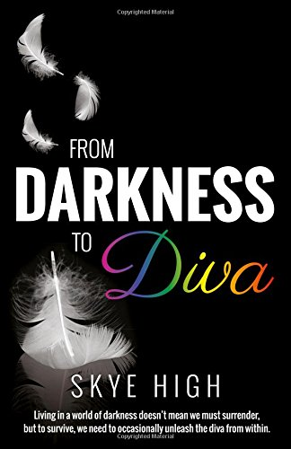 9781785350153: From Darkness to Diva