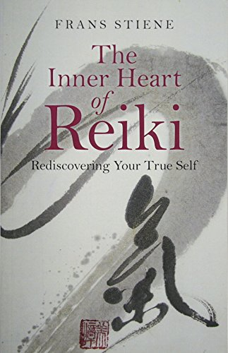 9781785350559: The Inner Heart of Reiki: Rediscovering Your True Self