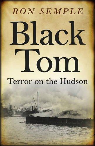 9781785351105: Black Tom: Terror on the Hudson