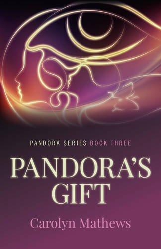 Pandora's Gift: Carolyn Mathews