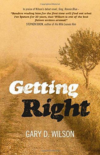 Getting Right: Gary D. Wilson