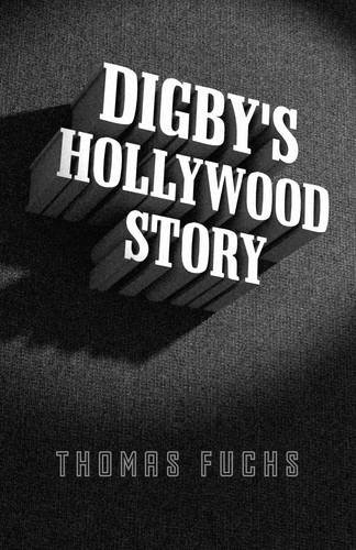 9781785351952: Digby's Hollywood Story