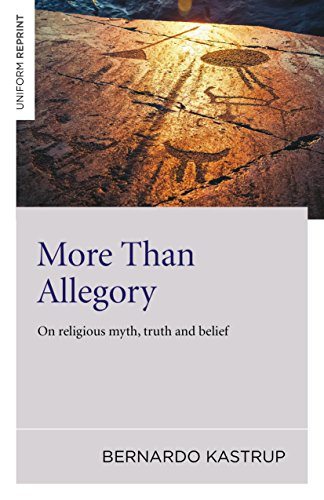 9781785352874: More Than Allegory: On religious myth, truth and belief