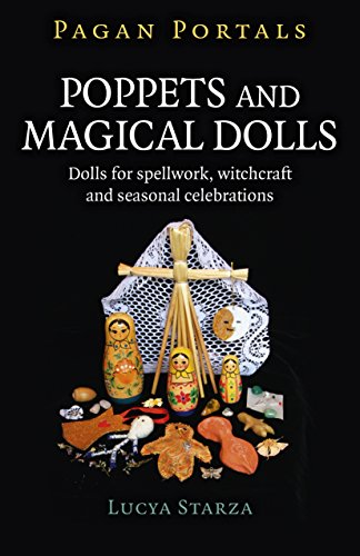 9781785357213: Pagan Portals - Poppets and Magical Dolls: Dolls for spellwork, witchcraft and seasonal celebrations