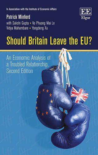 9781785360343: Should Britain Leave the EU?: An Economic Analysis of a Troubled Relationship, Second Edition (In Association with the Institute of Economics Affairs)