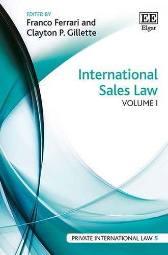 International Sales Law (Hardback): Franco Ferrari; Clayton P. Gillette