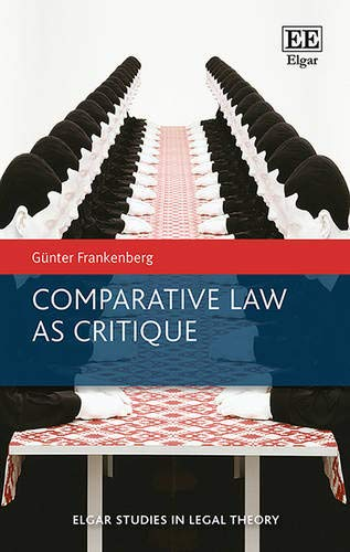 9781785363931: Comparative Law as Critique (Elgar Studies in Legal Theory)