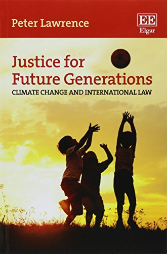 9781785364273: Justice for Future Generations: Climate Change and International Law