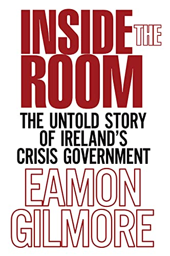 9781785370342: Inside the Room: The Untold Story of Ireland's Crisis Government
