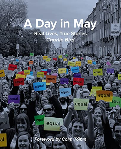 9781785370762: A Day in May: Real Lives, True Stories