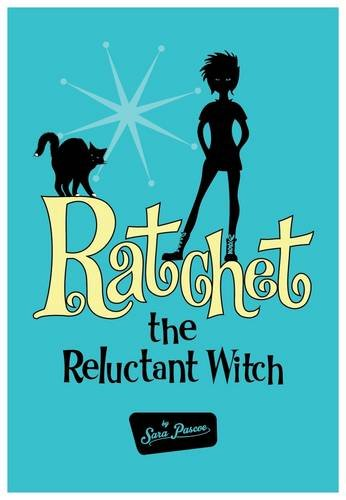 9781785450655: Ratchet the Reluctant Witch