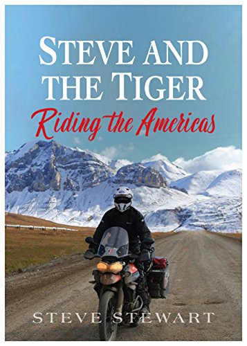 9781785450761: Steve and the Tiger Riding the Americas
