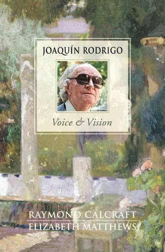9781785450822: Joaquin Rodrigo - Voice & Vision