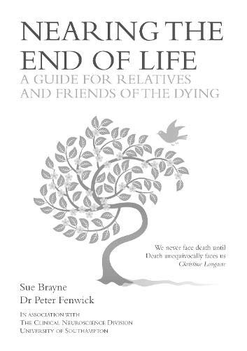 9781785452475: Nearing the End of Life - A Guide for Relatives and Friends of the Dying