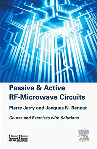 9781785480065: Passive and Active RF-Microwave Circuits: Course and Exercises with Solutions