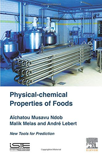 9781785480072: Physical-Chemical Properties of Foods: New Tools for Prediction