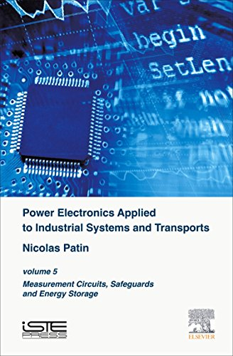 Power Electronics Applied to Industrial Systems and Transports: Volume 5: Measurement Circuits, ...