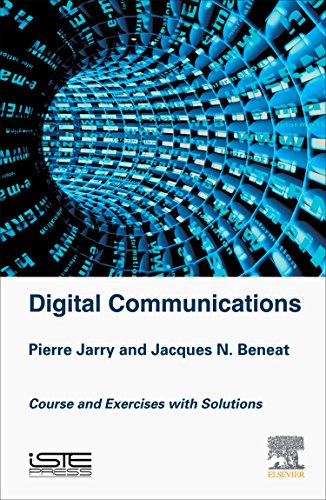 Digital Communications: Courses and Exercises with Solutions: Pierre Jarry, Jacques