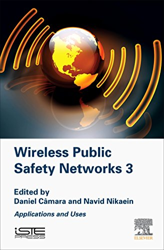 9781785480539: Wireless Public Safety Networks 3: Applications and Uses