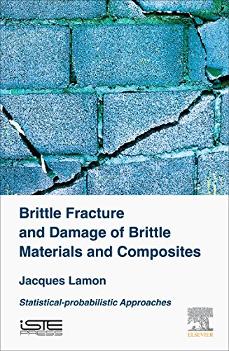 9781785481215: Brittle Fracture and Damage of Brittle Materials and Composites: Statistical-Probabilistic Approaches