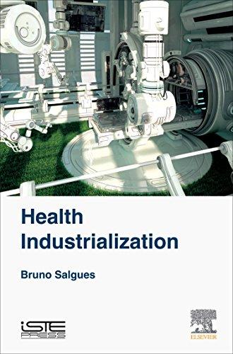 9781785481475: Health Industrialization