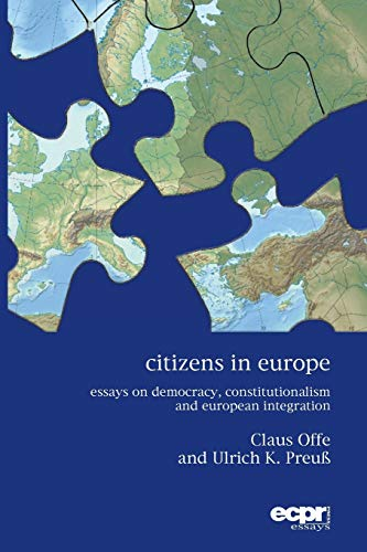 9781785521423: Citizens in Europe: Essays on Democracy, Constitutionalism and European Integration