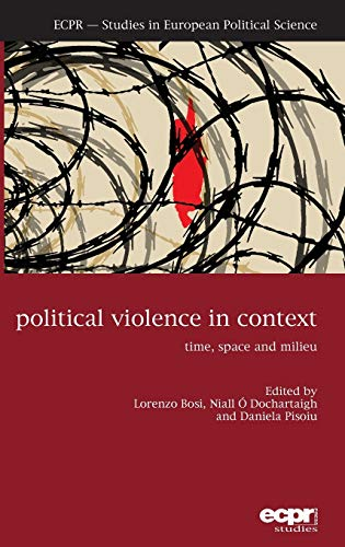 9781785521447: Political Violence in Context: Time, Space and Milieu