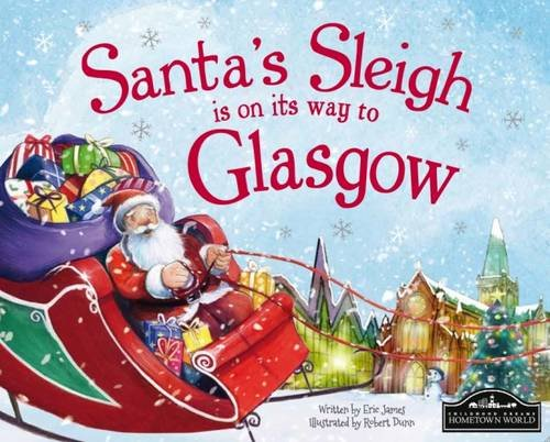 9781785530180: Santa's Sleigh is on its Way to Glasgow