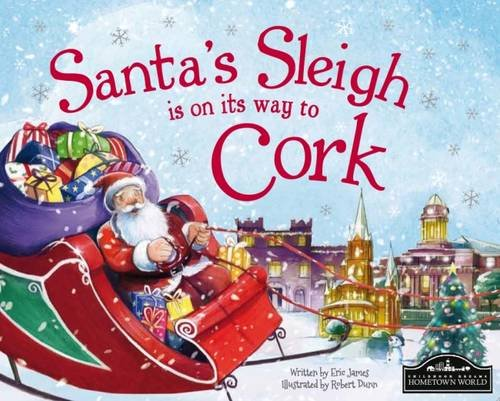 9781785530562: Santa's Sleigh is on its Way to Cork