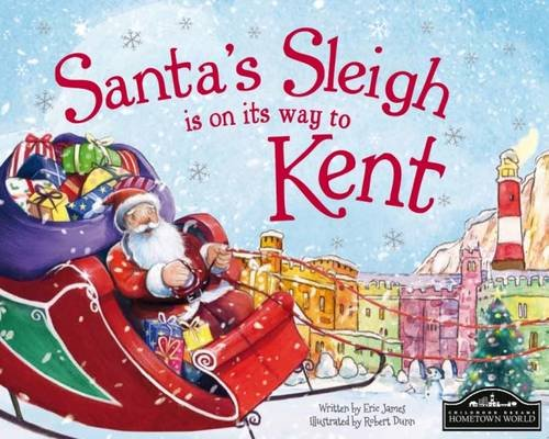 Santa's Sleigh is on its to Kent: James, Eric