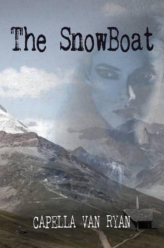 The Snowboat: Capella Van Ryan