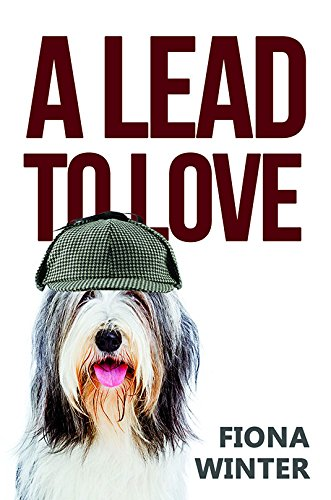 9781785542374: A Lead to Love