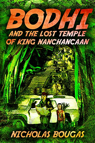 9781785543258: Bodhi and the Lost Temple of King Nanchancaan